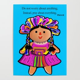 Phil.4:6 Do Not Worry Doll Poster