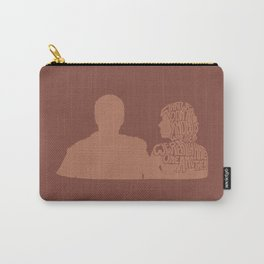 What We Don't Know Is Whether We Really Hate One Another -A Married Couple Carry-All Pouch
