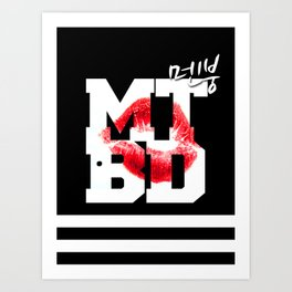 CL MTBD Art Print