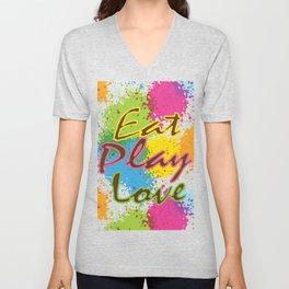 Eat Play Love Unisex V-Neck