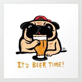 It's beer time Art Print