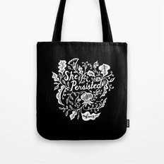She Persisted in Bloom - black Tote Bag
