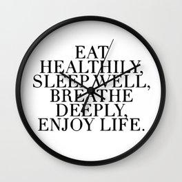 Eat healthy, sleep well Wall Clock