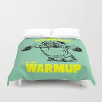 workout Duvet Covers featuring Your workout is my warm up by Huebucket
