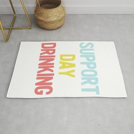 Support Day Drinking Vintage Retro 90s Style Party Design design Rug