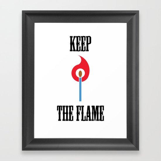 Keep the Flame Framed Art Print