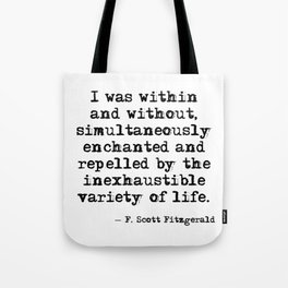 Within and without - F Scott Fitzgerald Tote Bag