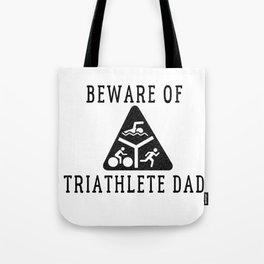 Funny Triathlete Dad Quote Tote Bag
