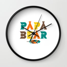 Papa Bear - Indian Feather Tipi Tent Dad Father Pun Design Gift Humor Wall Clock