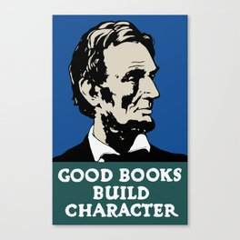 Good Books Build Character -- Lincoln WPA Poster Canvas Print