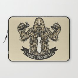 Chewie I Hate Mondays Laptop Sleeve