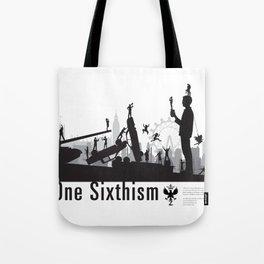 One Sixth Ism (Black World) Tote Bag