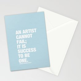 An Artist Cannot Fail; it is Success to be One. Stationery Cards