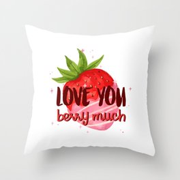 Love You Berry Much Throw Pillow