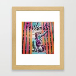 Portlandia Framed Art Print