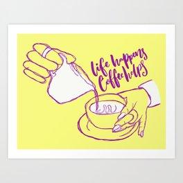 Coffee Helps Art Print