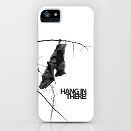 Hang in there! Little bat! iPhone Case