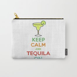 Keep Calm Tequila - white Carry-All Pouch