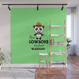 Real Cowboys are from Washington  T-Shirt Wall Mural