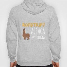Roadtrip? Alpaca My Things TShirt - Family Trip Hoody