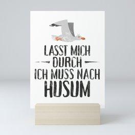 Lasst mich durch ich muss nach Husum Möwe Mini Art Print