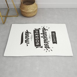 Become the happiest person you know - hand drawn quotes illustration. Funny humor. Life sayings. Rug