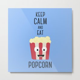 Eat Popocorn Metal Print