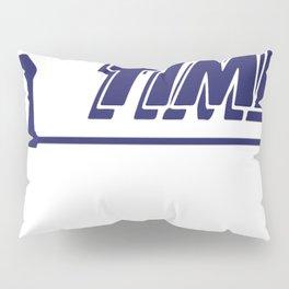 Tool Time t-shirt - Home Improvement, Tim Taylor, Binford Pillow Sham