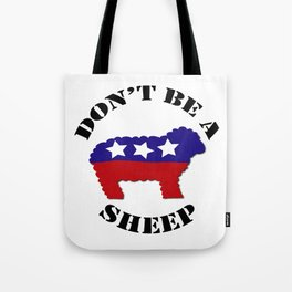 "Funny ""Don't Be a Sheep"" (USA) Political Sheep Tote Bag"