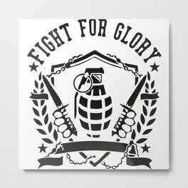 Fight For Glory Metal Print