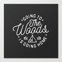 arya Canvas Prints featuring Going to the Woods is Going Home by Kevin Arya