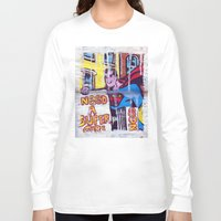 supergirl Long Sleeve T-shirts featuring I Need a Supergirl by Ibbanez