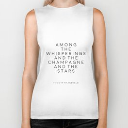 Champagne Sign F Scott Fitzgerald F Scott Fitzgerald Quote Fashion Print Inspirational Print Party Biker Tank