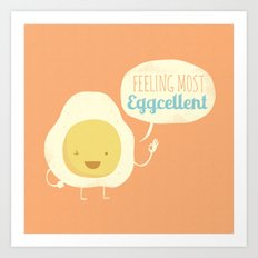 Most Eggcellent Art Print
