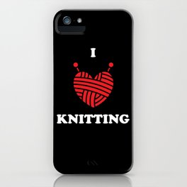 Knitting Wool I Love Knitting iPhone Case