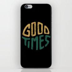 Good Times iPhone & iPod Skin