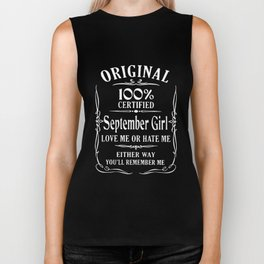 original 100 certified september girl love birthday Biker Tank