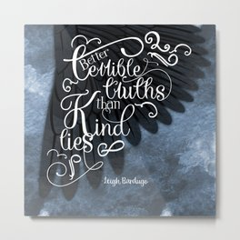 Six of Crows book quote design Metal Print
