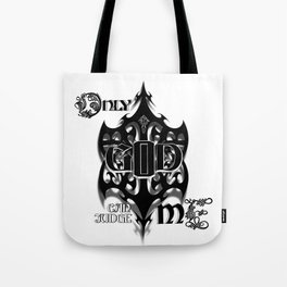 Only God Can Judge Me Tote Bag