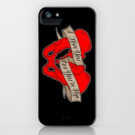 I love you cos you're hip iPhone Case