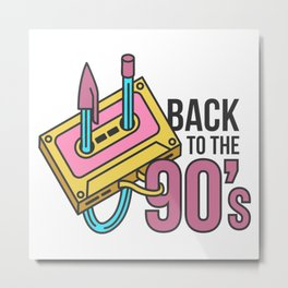 Back To The 90s   Retro Ninety Music Fans Metal Print