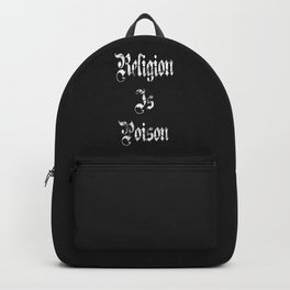 Religion Is Poison Backpack