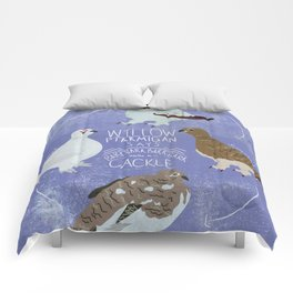 Willow Ptarmigan says... Comforters