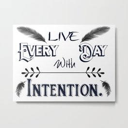 Live Every Day with Intention Feathers A350 Metal Print