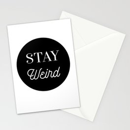 Minimalist Black and White Stay Weird Print Stationery Cards