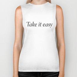 take it easy Biker Tank