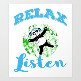 Enjoy more your do nothing day with this cool and awesome tee. Come and join relax with this panda!  Art Print