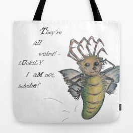 They're All Weird, says the Mockmoth Tote Bag