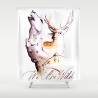 marauders Shower Curtains featuring The Marauders - We Are Wild by TheOddOwl