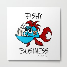 Fishy Business Metal Print
